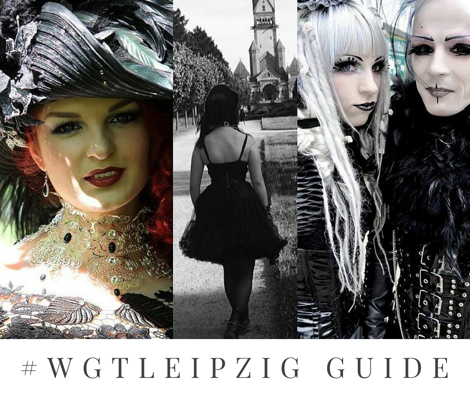Wave Gotik Treffen WGT Leipzig Guide